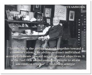 ... Andrew Carnegie #TeamWorkIndividual Accomplishment, Carnegie Teamwork