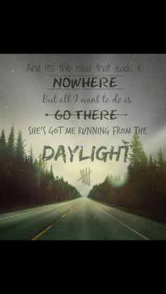... 5sos lyrics lyrics quotes 5sos obsession favorite lyrics daylight