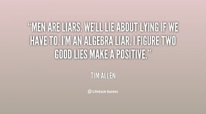 quote-Tim-Allen-men-are-liars-well-lie-about-lying-59299.png