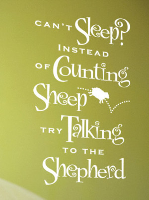 Can't sleep? ... try talking to the shepherd.