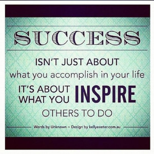 Inspire others to do