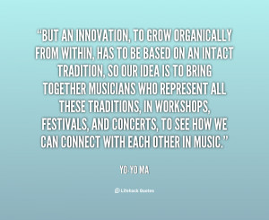 quote-Yo-Yo-Ma-but-an-innovation-to-grow-organically-from-24190.png
