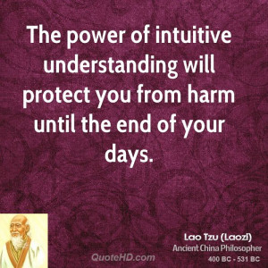 ... understanding will protect you from harm until the end of your days