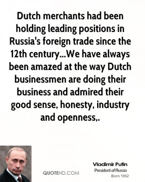 Dutch merchants had been holding leading positions in Russia's foreign ...