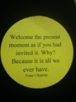 ... of like a spiritual after workshop mint i picked a pema chodron quote