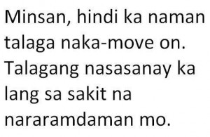 Moving On Quotes : Tagalog Heart Broken Quotes