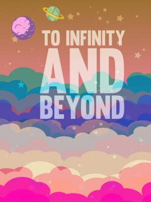 to infinity and beyond.. toy story.. buzz lightyear Art Print
