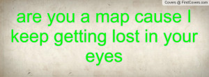 are_you_a_map_cause-51856.jpg?i