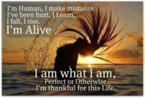 am alive