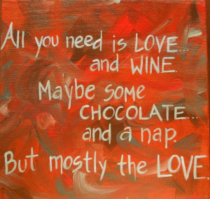 love wine and chocolate perfect for valentine s day or any day quotes ...