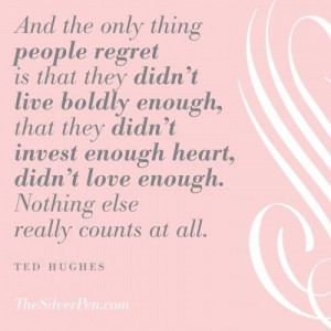 Living without Regrets - Inspirational Quotes | The Silver Pen Hollye ...