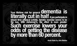 Brain Rules Quotes - Alzheimer prevention