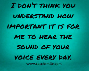 The Sound Of Your Voice Quotes The sound of your voice