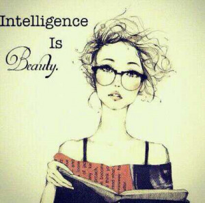 cute, intelligence is beauty, love, pretty, quote, quotes, smart ...