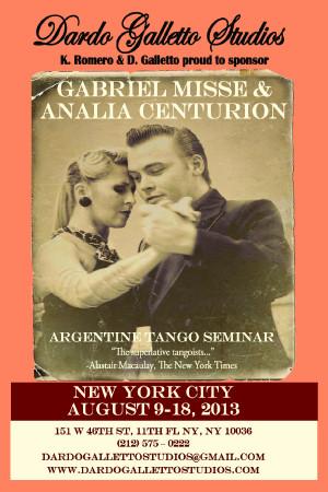 ... Misse & Analia Centurion – Argentine Tango Seminar. Aug, 9 -18