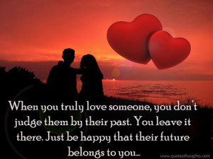Love Quotes-Thoughts-True Love-Be happy in future