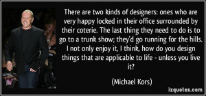 More Michael Kors Quotes