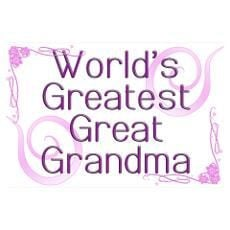 great grandmother quotes | world s greatest great grandma poster More