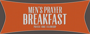 Church Prayer Breakfast...