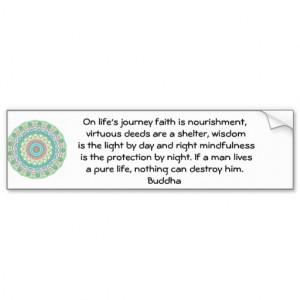 Buddha inspirational QUOTE life's journey faith Car Bumper Sticker