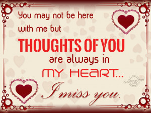 Thoughts of you are always in my heart...