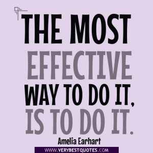 Inspirational quotes, action quotes, to do it quotes