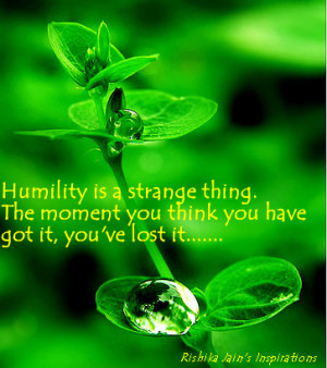 Humbleness Quotes, Inspirational Quotes, Motivational Thoughts and ...