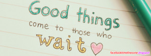 Good Things Quotes Facebook Timeline Cover | Wise Thoughts Facebook ...