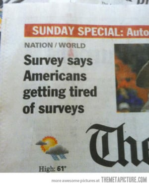 Funny photos funny newspaper survey Sunday