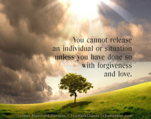 Inspirational Quote About Forgiveness by James Blanchard Cisneros ...