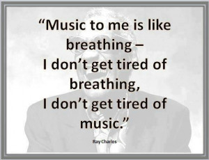 Ray Charles #quote #music #inspireInspiration, Life, Musicquotes ...