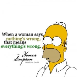 ... , homer simpson, likeithomer, quote, simpsons, woman, women, wrong