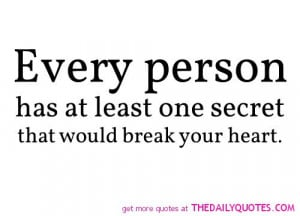 secret-break-your-heart-quote-saying-picture-pic-quotes.jpg