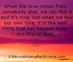 ... quote when love comes from www lifecontinues more after divorce quotes