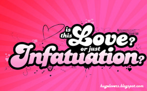 Love or Just a Infatuation