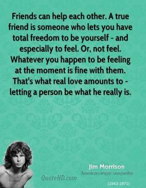 Jim Morrison Friendship Quotes Quotehd