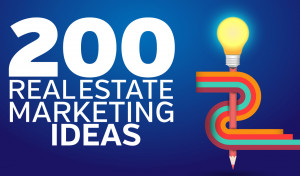 200_real_estate_marketing_ideas_FOR_REALTORS.jpg