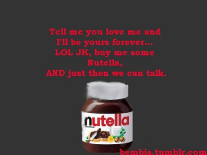 butter, chocolate, couple, love, nutella, peanut, quote, realtionship ...