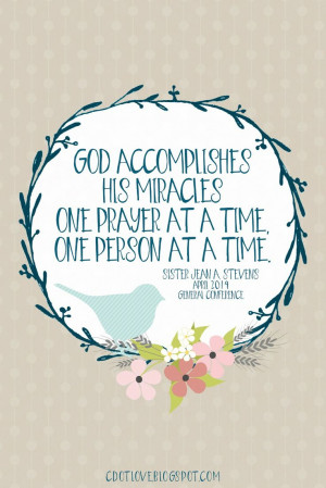... time. Sister Stevens www.TheCulturalHall.com #ldsconf 2014 #quotes