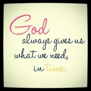 christian-quotes-sayings-inspiring-god-give-time-need.jpg