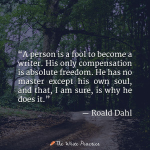 roald dahl quote how to become a writer
