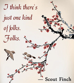 Scout Finch quote from 'To Kill a Mockingbird'