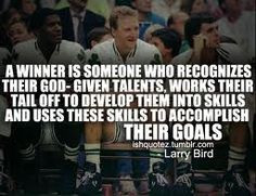 ... /2012/08/larry-bird-basketball-quotes-sayings-about-winner-sport.jpg