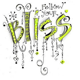 Inspirational Picture Quotes...: Follow your bliss.