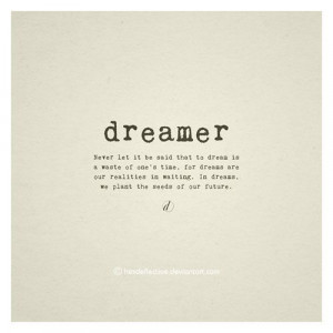 Catch up quote: Dreamer