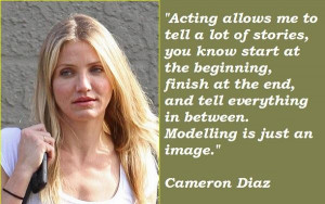 Cameron diaz famous quotes 7