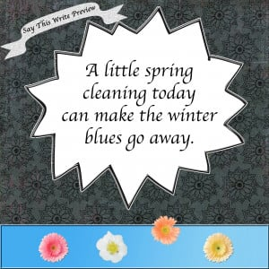 Spring Clean the Winter Blues Away