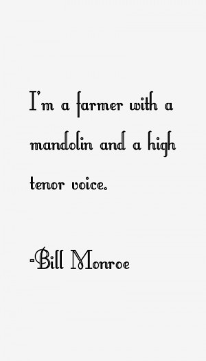 Bill Monroe Quotes & Sayings
