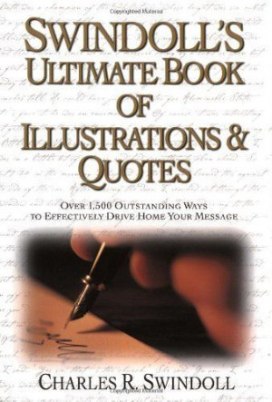 Swindoll's Ultimate Book of Illustrations & Quotes by Charles R ...