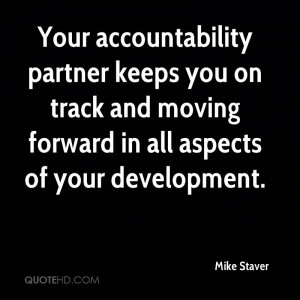 Your accountability partner keeps you on track and moving forward in ...